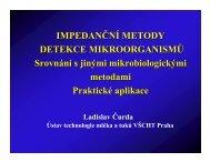 IMPEDANČNÍ METODY DETEKCE MIKROORGANISMŮ Srovnání s ...