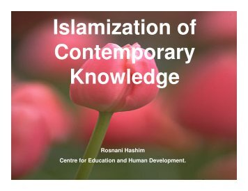 al-Attas: Islamization of contemporary knowledge - Epistemology