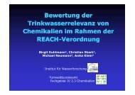 Bewertung der Trinkwasserrelevanz von Chemikalien im ... - REACh