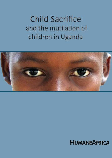 Child sacrifice and the mutilation of children in Uganda