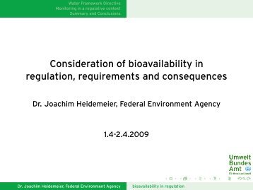 Consideration of bioavailability in regulation, requirements ... - REACh