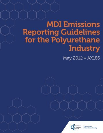 MDI Emissions Reporting Guidelines for the ... - Polyurethanes