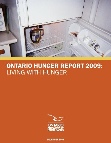 ontario hunger report 2009: living with hunger - Ontario Association ...