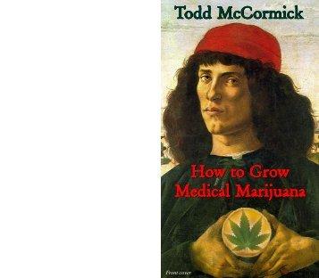 How to Grow Medical Marijuana - Unsaccodicanapa
