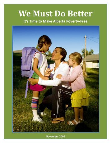 We Must Do Better: It's Time to Make Alberta ... - Campaign 2000