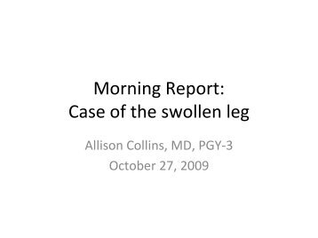 Morning Report: Case of the swollen leg