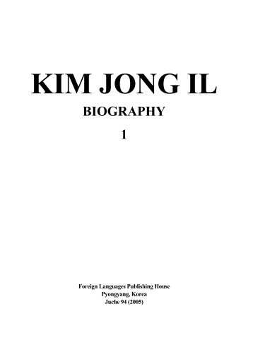 Kim Jong Il: Biography (1) - Library