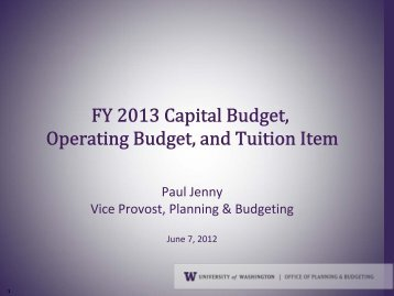 UW Budget 101 Presentation - Office of Planning & Budgeting (OPB ...