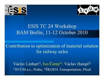 ESIS TC 24 Workshop BAM Berlin, 11 BAM Berlin, 11-12 October ...