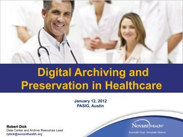 Digital Archiving and Preservation in Healthcare - (lib.stanford.edu ...