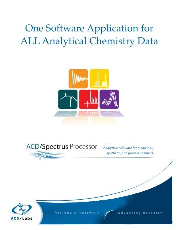 One Software Application for ALL Analytical Chemistry Data