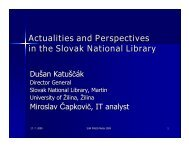 Actualities and Perspectives in the Slovak National Library