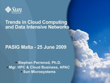 Trends in Cloud Computing and Data Intensive Networks PASIG ...