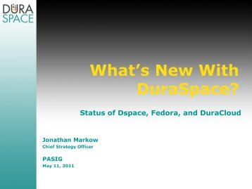 What's New With DuraSpace? - (lib.stanford.edu) include