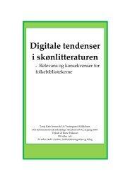Digitale tendenser i skønlitteraturen - relevans og - Forskning - IVA
