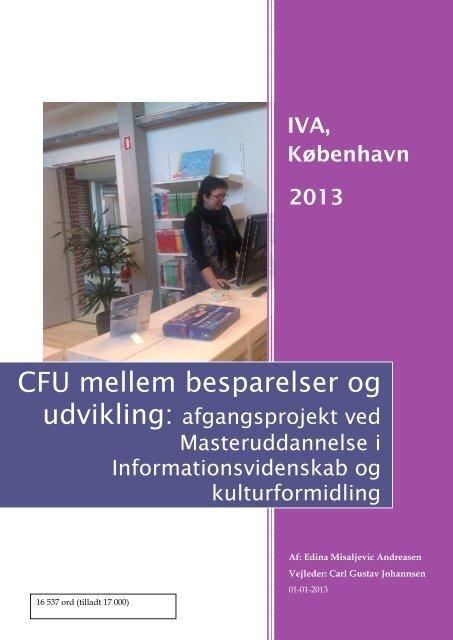CFU mellem besparelser og udvikling - Forskning - IVA
