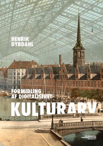 Formidling af digitaliseret kulturarv af Henrik Dybdahl - Forskning