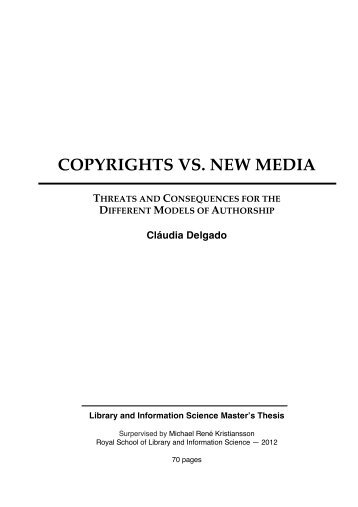 COPYRIGHTS VS. NEW MEDIA THREATS AND CONSEQUENCES ...