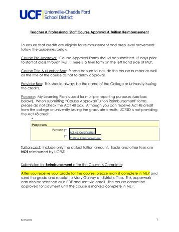 tuition reimbursement 1 To apply for tuition reimbursement benefits, complete a tuition request form [pdf] at least two weeks before registering for the course your manager, department head, and president must approve the request submit the approved request to human resources for approval.