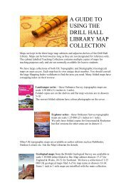 A GUIDE TO USING THE DRILL HALL LIBRARY MAP COLLECTION