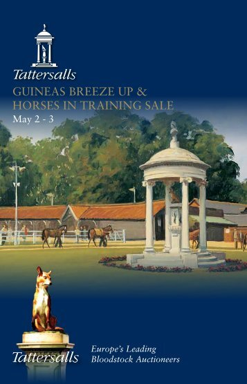 guineas breeze up & horses in training sale guineas ... - Tattersalls