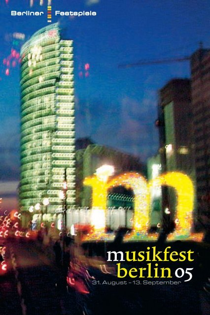 Musikfest Programm Berliner Festspiele