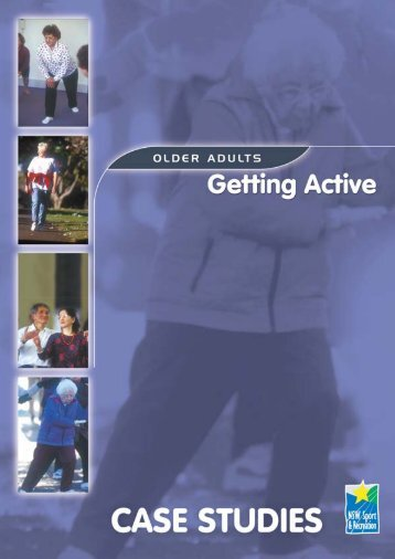 Older adults getting active - Case Studies - NSW Sport and Recreation