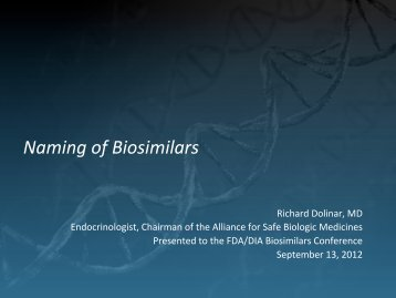 DIA Presentation on Biosimilar Naming - Alliance for Safe Biologic ...