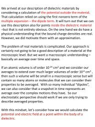 We arrived at our description of dielectric materials by considering a ...