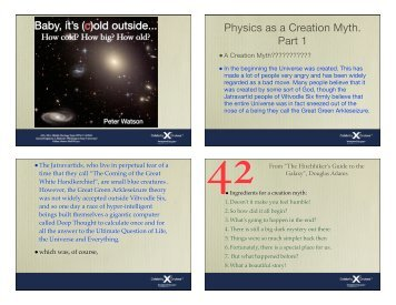 Baby, it's (c)old outside... Physics as a Creation Myth. Part 1