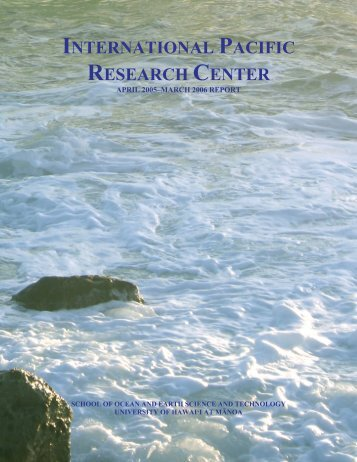 Annual Report 2006 - International Pacific Research Center ...