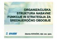 organizacijska struktura nabavne funkcije in strategija za ... - Unior