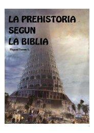 La Pre-Historia Segun La Biblia - Webgarden