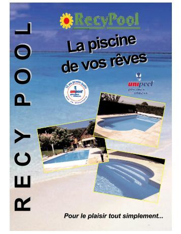 Piscine catalogue piscine en kit unipool piscines et for Catalogue piscine