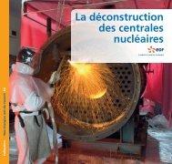 La déconstruction des centrales nucléaires - Energie EDF