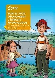 tom & lucie découvrent l'énergie hydraulique - Energie EDF