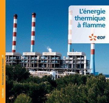 L'énergie thermique à flamme - EdF