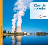 nos énergies ont de l'avenir - nucléaire - Energie EDF