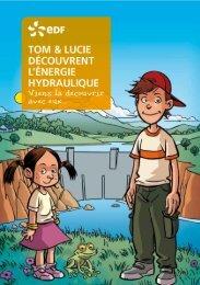 le livret Tom et Lucie découvrent l'énergie ... - Energie EDF