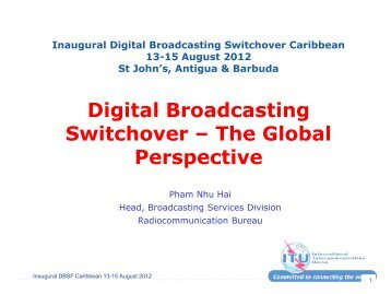 Digital Broadcasting Switchover – The Global Perspective