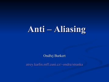 Anti – Aliasing