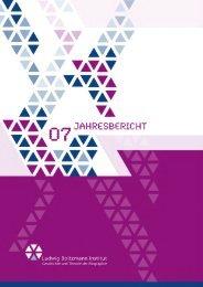 Jahresbericht 2007 - Ludwig Boltzmann Institut für Geschichte und ...