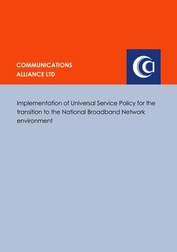 Nov-10 DBCDE NBN Universal Service Policy - Communications ...