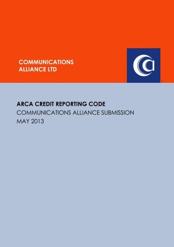 May 2013 ARCA public consultation draft of the Credit Reporting Code