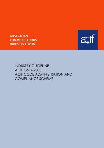 industry guideline acif g514:2003 acif code administration and ...