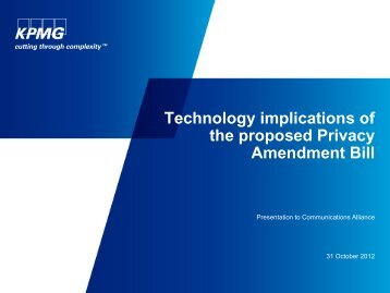 Privacy Amendment Bill KPMG 121031 - Communications Alliance