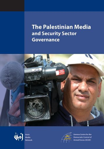 The Palestinian Media and Security Sector Oversight - DCAF