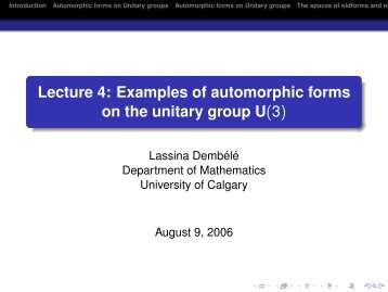 Lecture 4: Examples of automorphic forms on the unitary group U(3)