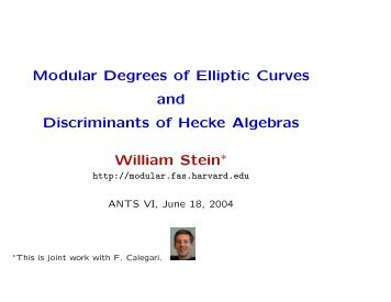 Modular Degrees of Elliptic Curves and Discriminants ... - William Stein