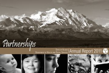 2011 Annual Report - Alaska Department of Health and Social ...